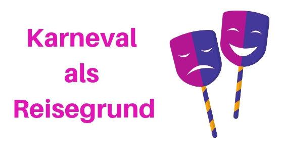 Zusammenfassung der Blogparade: Karneval als Reisegrund