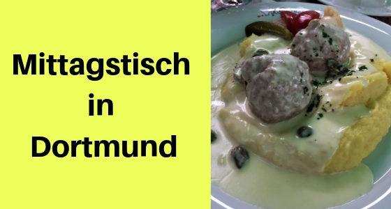 Mittagstisch in Dortmund: Meine Tipps und Empfehlungen