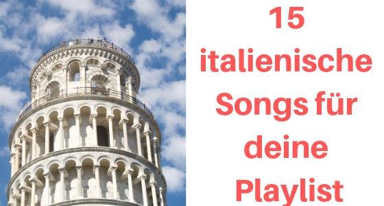 Diese 15 italienischen Lieder bringen dich in Urlaubsstimmung
