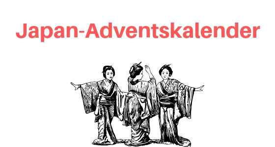 Adventskalender für Japan-Fans: 24 Ideen zum Befüllen