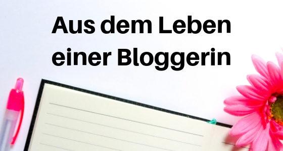 Aus dem Leben einer Bloggerin: Der Wunsch nach Wertschätzung