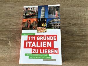 111 Gründe Italien zu lieben Aufmacher 2 bearbeitet klein