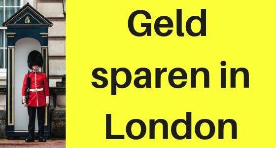 Wenig Geld, viel erleben: Low-Budget-Führer London
