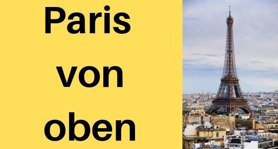 Paris von oben: La Tour Montparnasse