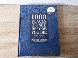 1000 Places To See Before You Die Bildband Aufmacher 2 bearbeitet klein