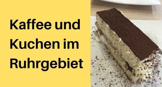 Kaffee und Kuchen im Ruhrgebiet: Meine liebsten Cafés