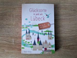 Glücksorte in und um Lübeck Aufmacher 2 bearbeitet klein