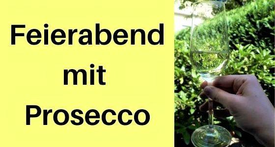 Feierabend mit Prosecco DOC: Italien-Feeling im eigenen Garten