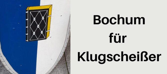 Rezension: Bochum für Klugscheißer von Dietmar Bleidick