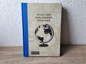 Rezension Atlas der verlorenen Sprachen Aufmacher 2 bearbeitet klein