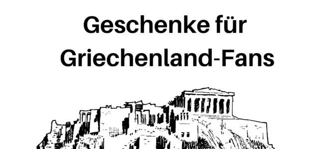 Geburtstag, Weihnachten und Co.: Geschenke für Griechenland-Fans