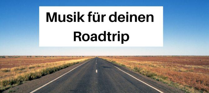 Musik für den Roadtrip: Diese Songs gehören auf deine Playlist