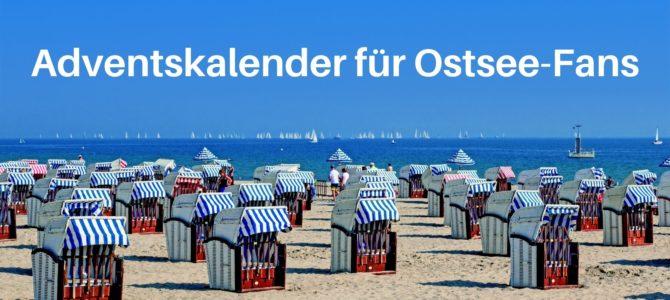 Adventskalender für Ostsee-Fans: 24 Ideen für Füllungen