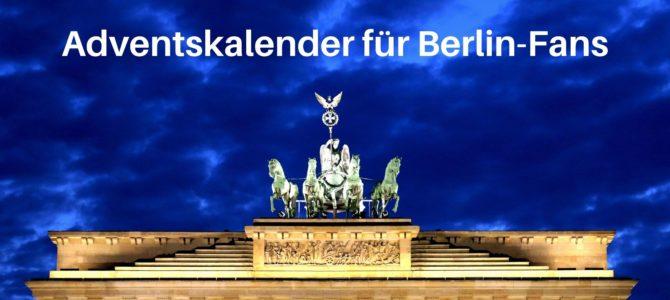 Adventskalender für Berlin-Fans: 24 Ideen für Füllungen