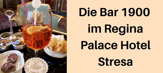 Mein Lieblingslokal in Stresa: Die Bar 1900 im Regina Palace Hotel