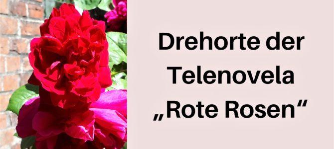 Lüneburg: Die Drehorte von Rote Rosen